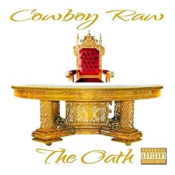 Trippin on (Cowboy Raw)