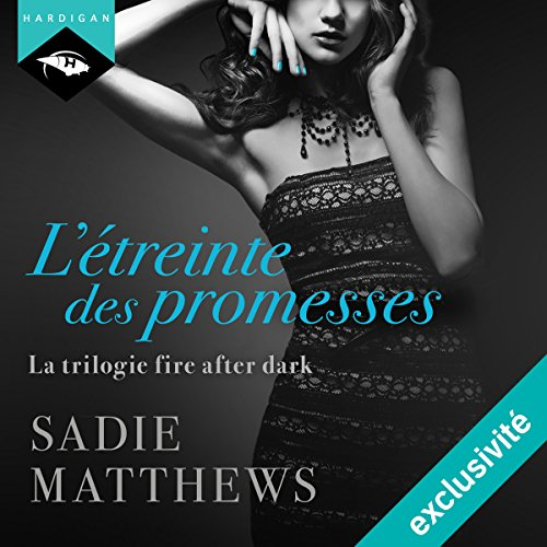 L'Étreinte des promesses (La Trilogie Fire After Dark 3) audiobook cover art
