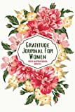 Gratitude Journal for Women with Inspirational Quotes: A 5-Minute Journal for the Busy Woman - Pink & Yellow Floral Spray;Gratitude Journals for Busy People