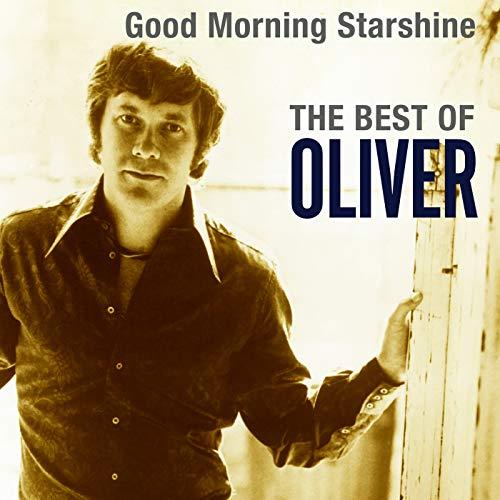 Good Morning Starshine: The Best Of Oliver