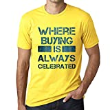 One in the City Hombre Camiseta Vintage T-Shirt Gráfico Where We Always Buying Amarillo