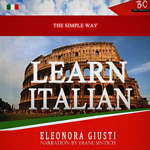The Simple Way to Learn Italian  By  cover art