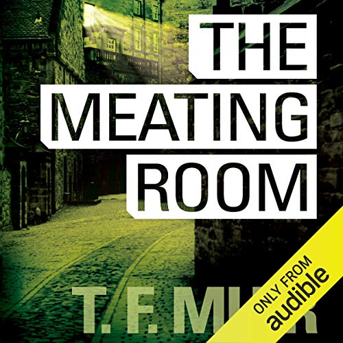 The Meating Room: DI Gilchrist, Book 5