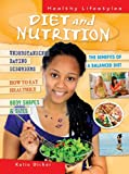 Diet and Nutrition (Healthy Lifestyles) - Katie Dicker