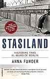 Stasiland: Historias tras el muro de Berlín (No Ficción)