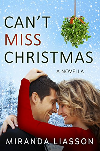 CAN'T MISS CHRISTMAS: A NOVELLA (Mirror Lake)
