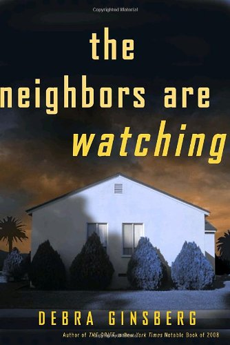Image of The Neighbors Are Watching: A Novel