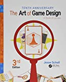 The Art of Game Design: A Book of Lenses - Jesse Schell