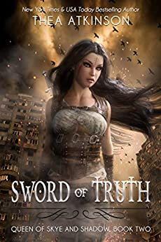 Sword of Truth (Queen of Skye and Shadow Book 2) by [Thea Atkinson]