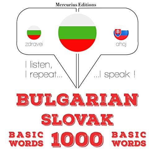 Bulgarian - Slovak. 1000 basic words cover art