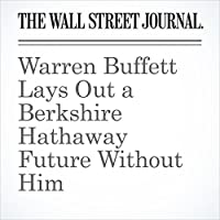 Warren Buffett Lays Out a Berkshire Hathaway Future Without Him's image