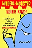 Mindful Monster- Being Kind! - A children's bedtime picture story book about anger management using...