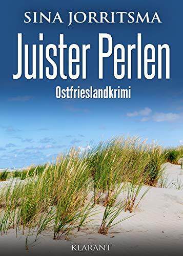 Juister Perlen. Ostfrieslandkrimi (Witte und Fedder ermitteln 8)
