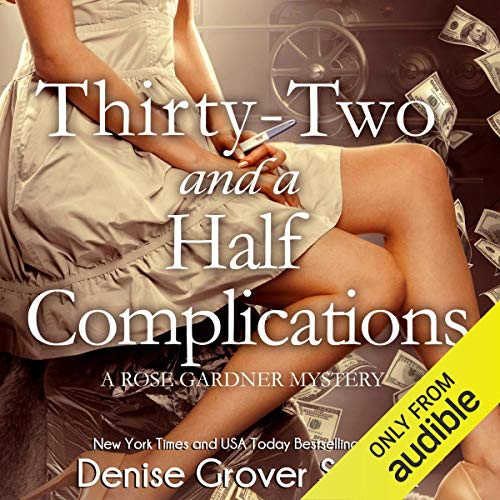 Thirty-Two and a Half Complications audiobook cover art