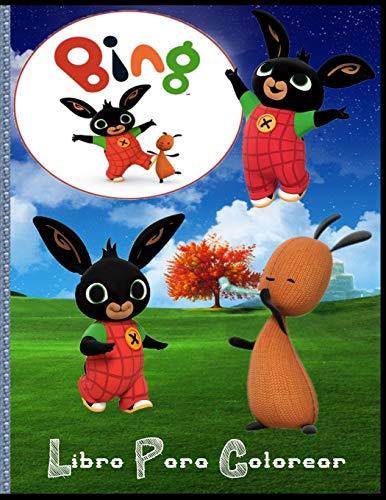 Bing Libro Para Colorear: Para niños: de 2 a 10 años, regalo perfecto, libros para colorear antiestrés, personajes adorados por los niños, alta ... dibujándolos y coloreándolos como quieras