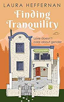 Finding Tranquility: A love story by [Laura Heffernan]