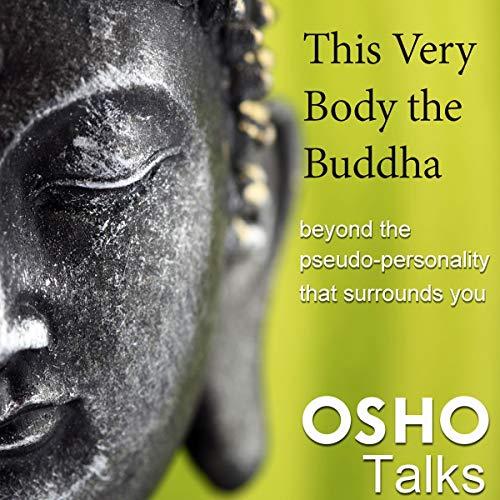 Chính thân này là Phật