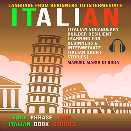 Italian Language from Beginners to Intermediate cover art