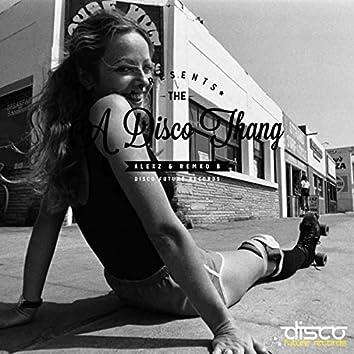 A Disco Thang