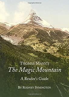 Thomas Manns the Magic Mountain: A Readers Guide