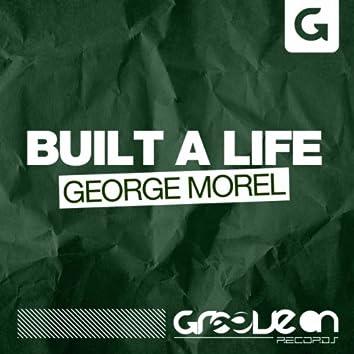 Built A Life