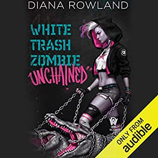 White Trash Zombie Unchained cover art