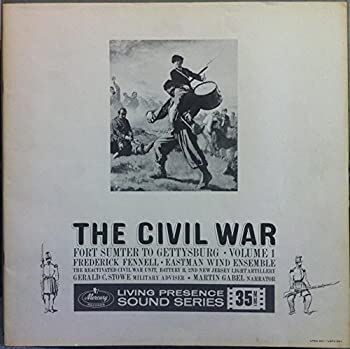 Frederick Fennell The Civil War Its Music & Its Sounds Vol 1 vinyl record