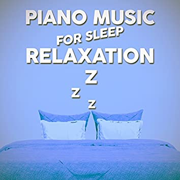 Piano Music for Sleep Relaxation