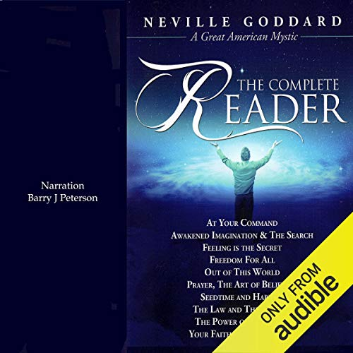 Neville Goddard: The Complete Reader audiobook cover art