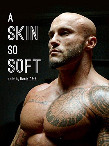 A Skin So Soft