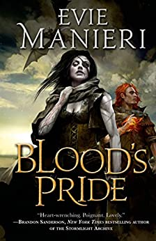 Blood's Pride: The Shattered Kingdoms, Book One by [Evie Manieri]