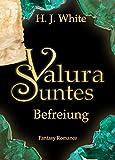 Valura Suntes - Befreiung: Band 3