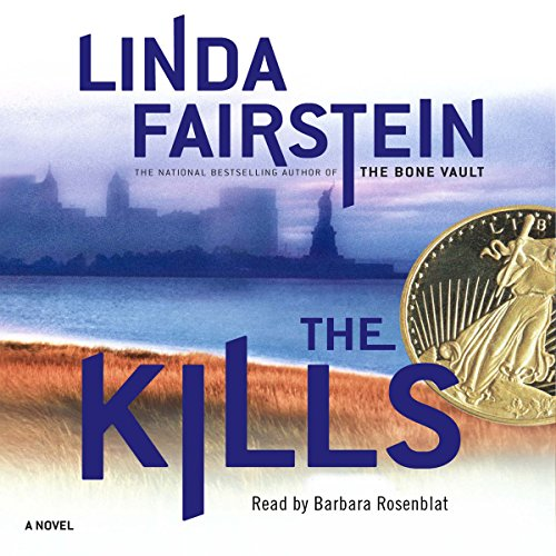 The Kills Audiobook By Linda Fairstein cover art