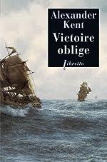 Victoire oblige d'Alexander Kent