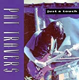 Songtexte von Pat Travers - Just a Touch