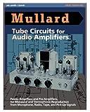 Mullard Tube Circuits for Audio Amplifiers
