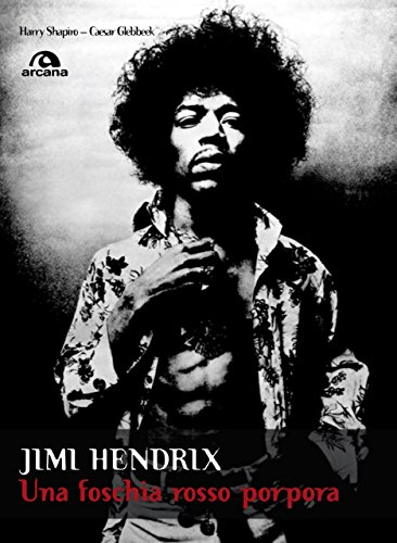 Jimi Hendrix: Una foschia rosso porpora