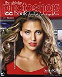 The Adobe Photoshop CC Book for Digital Photographers (2017 release) (Voices That Matter) - Scott Kelby