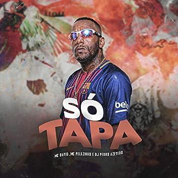 Só Tapa
