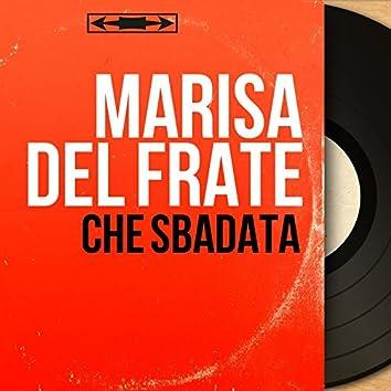 Che sbadata (feat. Gian Stellari e la sua orchestra) [Mono Version]