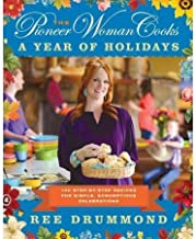 The PIONEER WOMAN COOKS a year of holidays