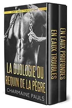 La Duologie Du Requin De La Pègre par [Charmaine Pauls, Laure Valentin]