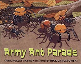 Army Ant Parade by April Pulley Sayre (2002-03-01)