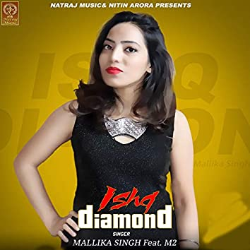 Ishq Diamond (feat. M2)