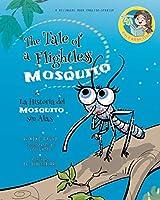 Nighthawk: The Tale of a Flightless Mosquito. Dual-language Book. Bilingual English-Spanish