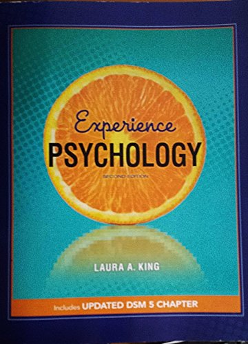 Experience Psychology Second Edition Includes Updated DSM 5 Chapter