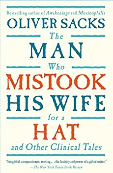 Paperback The Man Who Mistook His Wife For A Hat: And Other Clinical Tales Book
