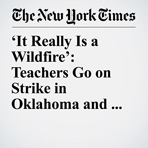 'It Really Is a Wildfire': Teachers Go on Strike in Oklahoma and Kentucky audiobook cover art