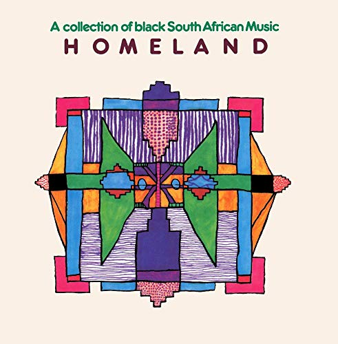 Homeland: A Collection of Black South African Mus