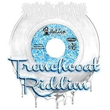 Trenchcoat Riddim